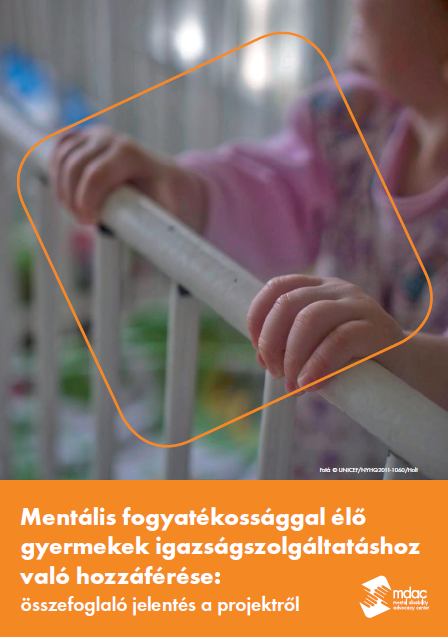 Front cover: Access to justice for children with mental disabilities - Report summary - Hungarian