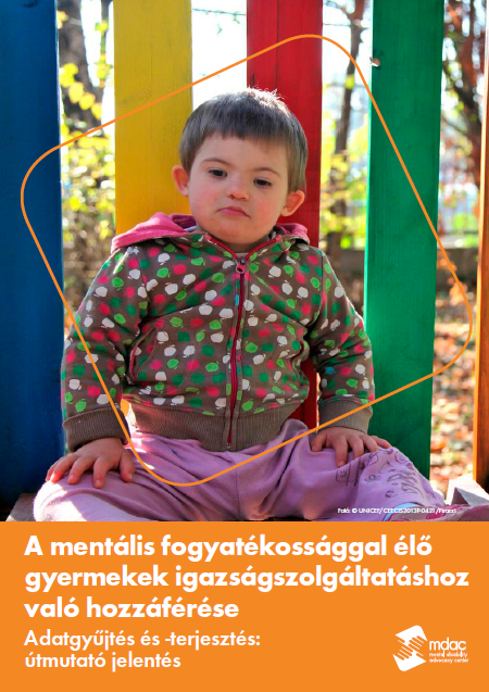 Front cover: Access to justice for children with mental disabilities - Data guidance report - Hungarian