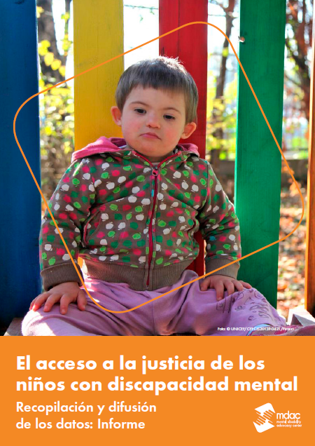 Front cover: Access to justice for children with mental disabilities - Data guidance report - Spanish