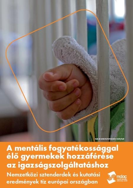 front cover: Access to justice for children with mental disabilities - Standards and Findings - Hungarian